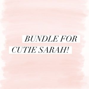 bundle for Sarah 💕